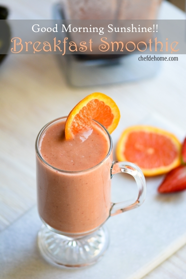 Good Morning Sunshine Breakfast Smoothie