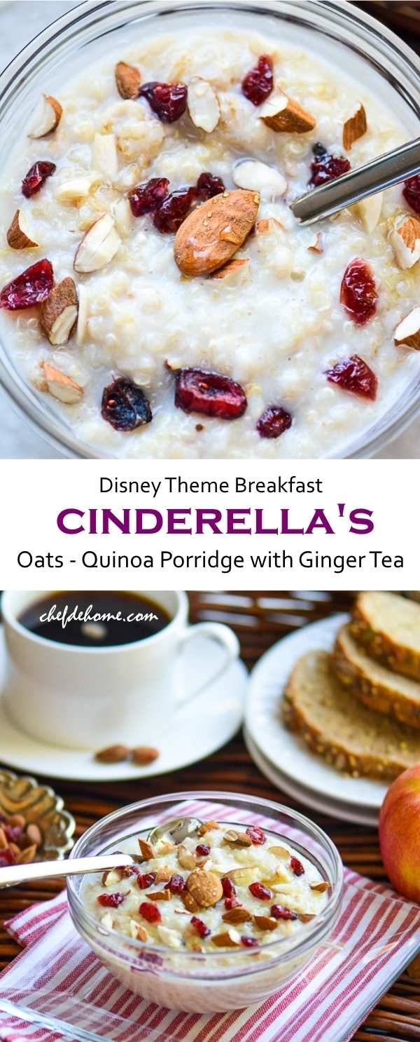 Cinderella Movie Theme Breakfast with Oats and Quinoa Porridge and Spiced Ginger Chai Tea