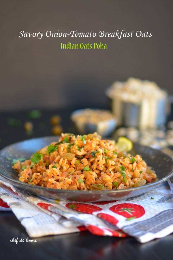 Savory Onion-Tomato Breakfast Oats - Indian Oats Poha