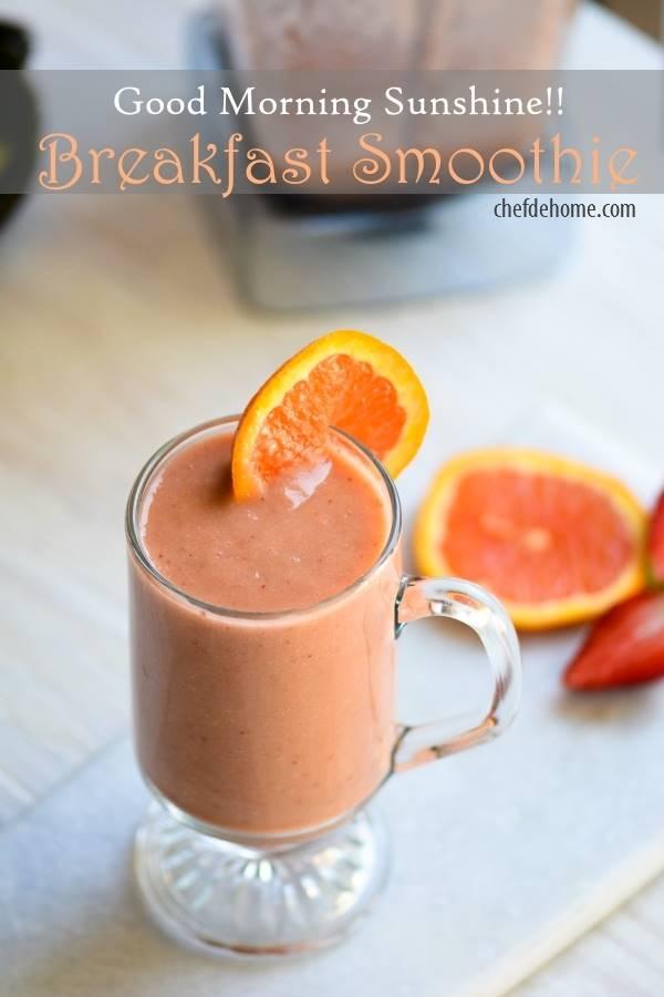 Good Morning Sunshine Breakfast Smoothie Recipe Chefdehome Com
