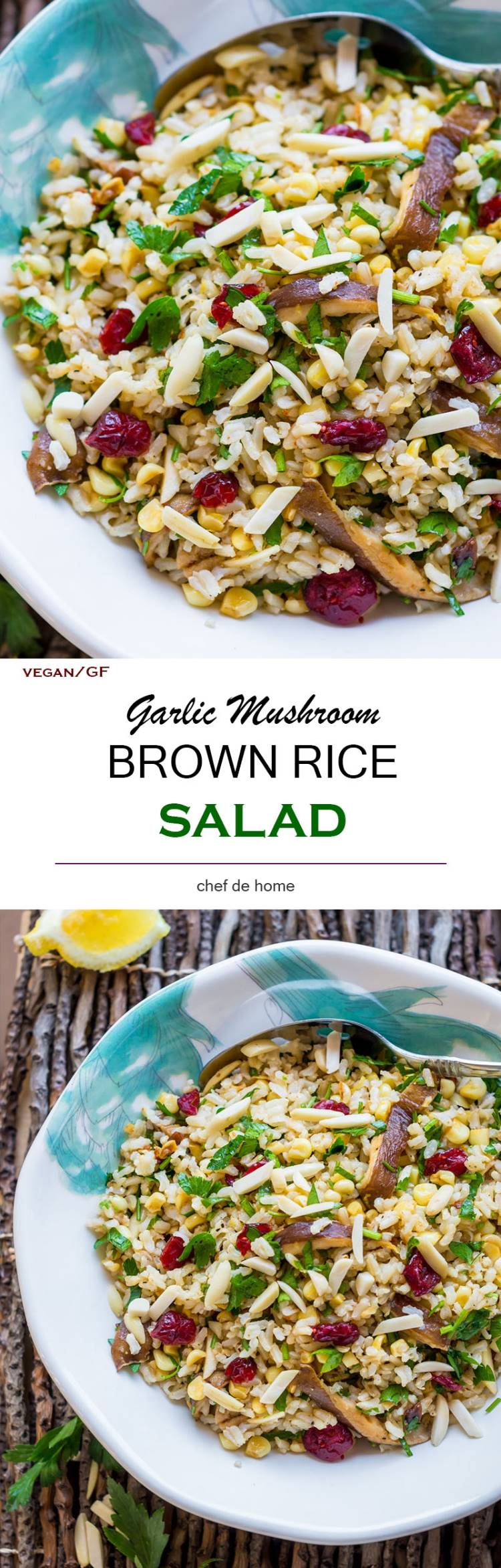 Brown Rice Salad with Mushroom corn and lemony dressing | chefdehome.com