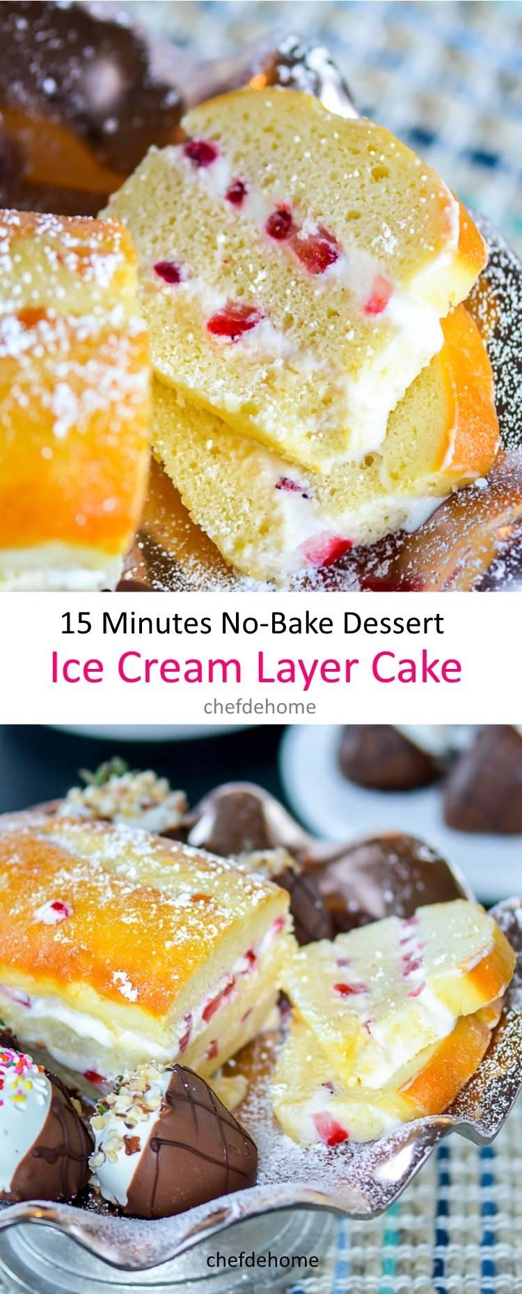 5 ingredients no-bake Ice Cream Layer Cake | chefdehome.com
