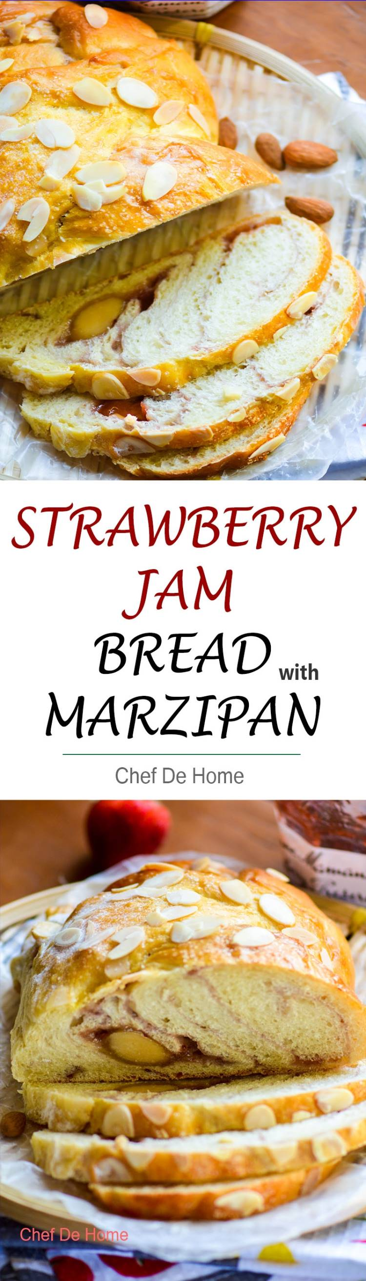 Strawberry Jam stuffed breakfast bread with layer of marzipan almond candy running through it. Perfect for holiday breakfast