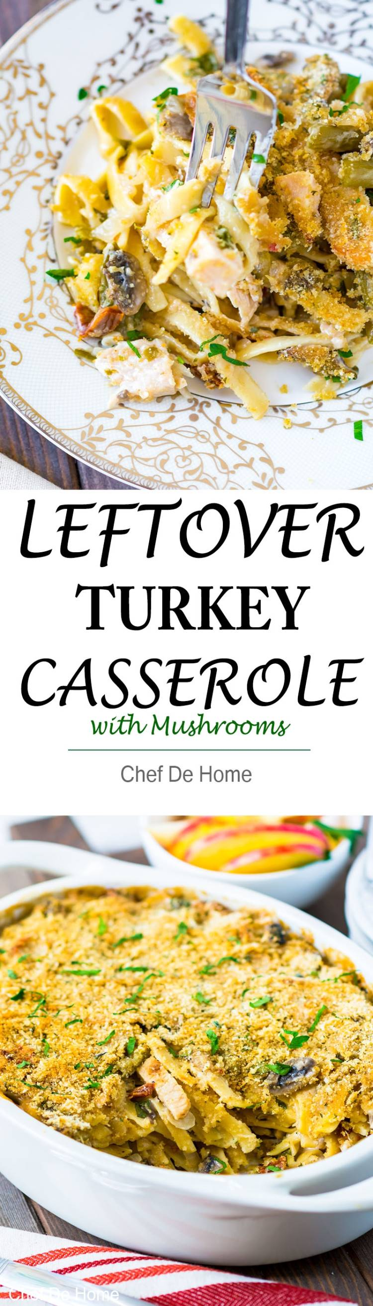 Turkey and Pasta Casserole with Mushrooms | chefdehome.com