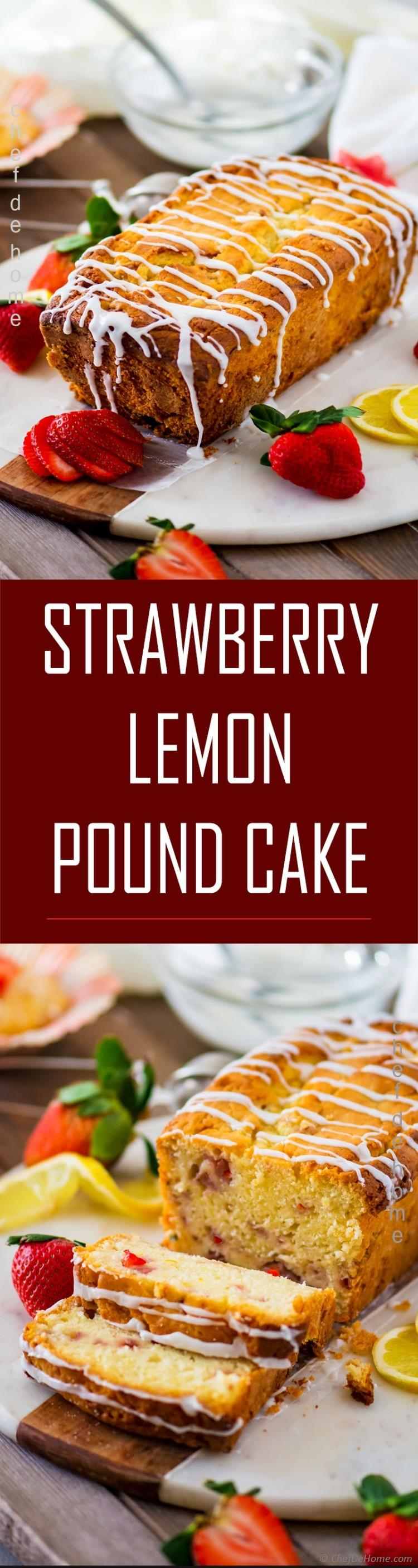 Fresh Strawberry and Lemon Pound Cake to serve for dessert or for a tea time snack | chefdehome.com